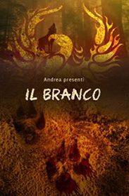 'Il Branco' di Andrea Presenti (#LoScribacchino)