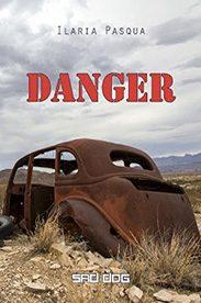'Danger' di Ilaria Pasqua
