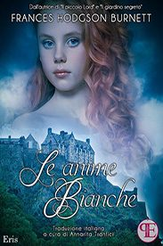 'Anime Bianche – The White People' di F.H. Burnett