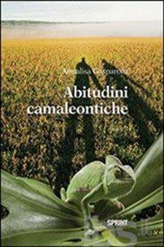 'Abitudini camaleontiche' di Annalisa Gasparotti
