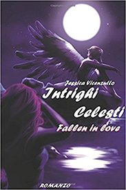 'Intrighi celesti – Fallen in Love' di Jessica Vicenzutto