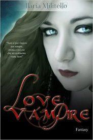 'Love Vampire (I)' di Ilaria Militello
