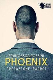 'Phoenix' di Francesca Rossini