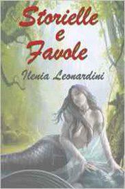 'Storielle e Favole' di Ilenia Leonardini