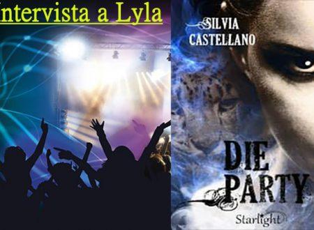 Intervista a Lyla, protagonista di 'Die Party' (Silvia Castellano)