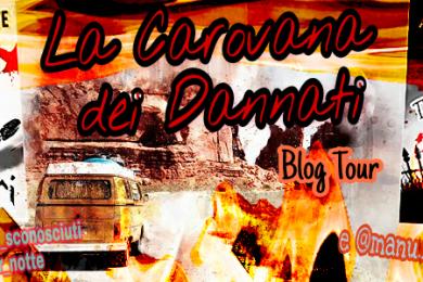 La Carovana Blog Tour: pronti allo startup!