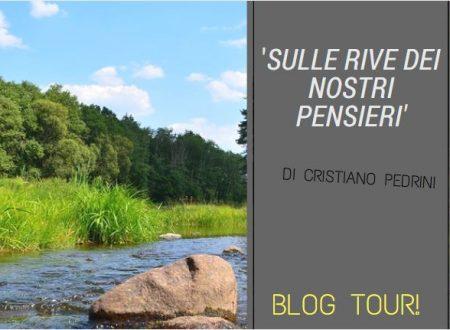 'Sulle rive dei nostri pensieri' Cristiano Pedrini – Blog Tour