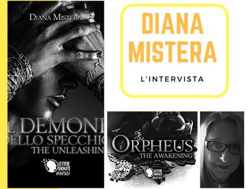 Intervista all'autrice Diana Mistera – scopriamo insieme i suoi romanzi