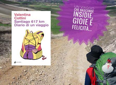 'Santiago 617 km. Diario di un viaggio' di Valentina Cottini – Recensione