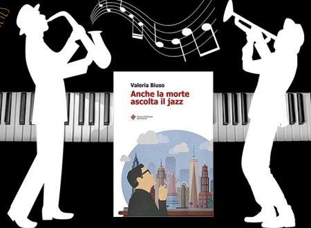 'Anche la morte ascolta il Jazz' di Valeria Biuso – Recensione TLS