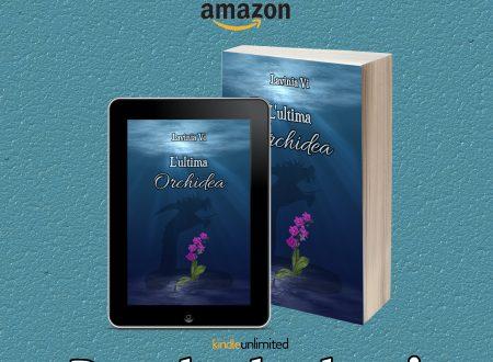 'L'ultima Orchidea' – novità in uscita di Lavinia Vi
