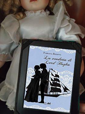'La vendetta di Lord Hughes' di Fabiana Redivo – recensione
