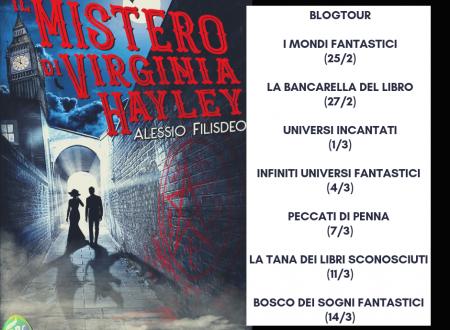 'Il mistero di Virginia Hayley' di Alessio Filisdeo – nuova uscita (e blog tour).