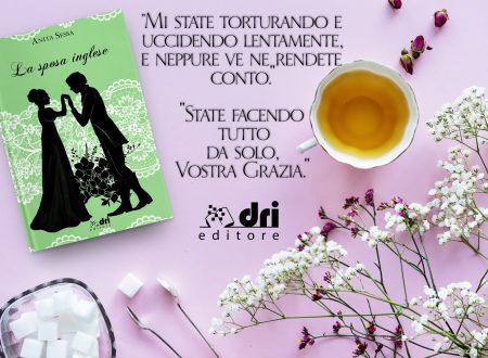 Nuova uscita Dri Editore – 'La sposa inglese' di Anita Sessa