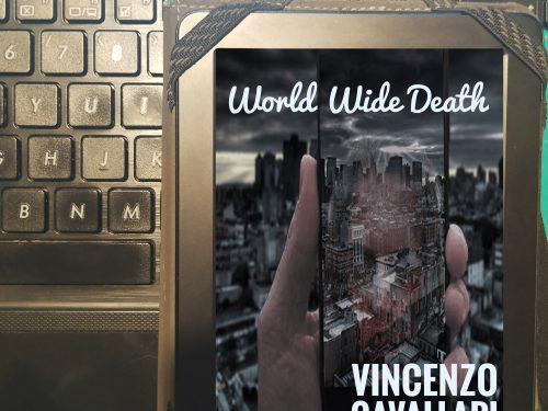 'World Wide Death' di Vincenzo Cavallari – recensione