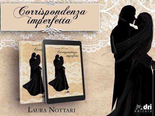 'Corrispondenza Imperfetta' di Laura Nottari- Cover Reveal