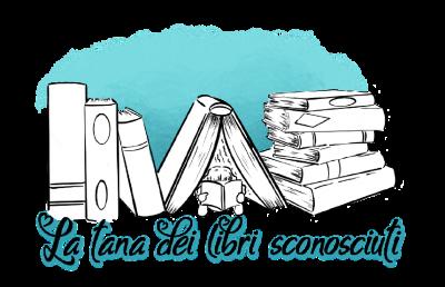 La Tana dei libri sconosciuti