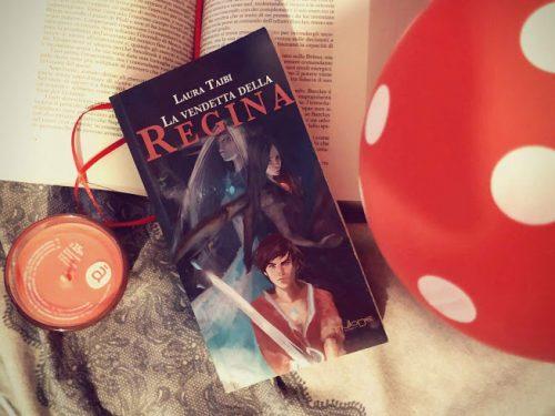 'La vendetta della Regina' di Laura Taibi – recensione