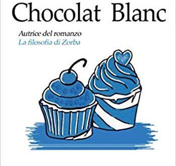 'Chocolat Blanc' di Francesca V. Capone