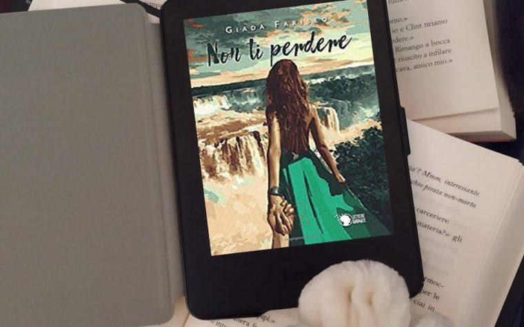 'Non ti perdere' di Giada Fariseo – recensione + sorpresa (freebie)