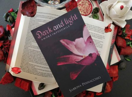 'Dark and Light: amore impossibile' di Sabrina Pennacchio – recensione