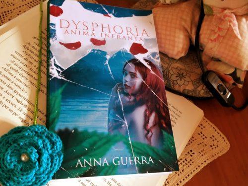 'Dysphoria: anima infranta' di Anna Guerra – recensione