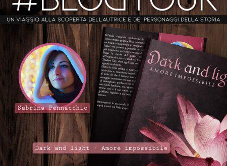 Intervista a Isabel e Alex di 'Dark and light – amore impossibile' di Sabrina Pennacchio