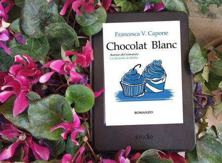 'Chocolat blanc' di Francesca V. Capone – recensione