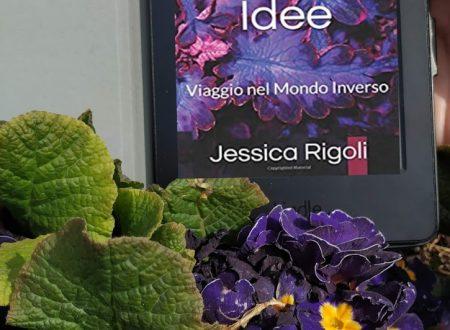 'Lo spirito delle idee' di Jessica Rigoli – recensione