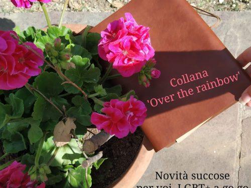 Vi presento la Collana 'Over the rainbow' – intervista