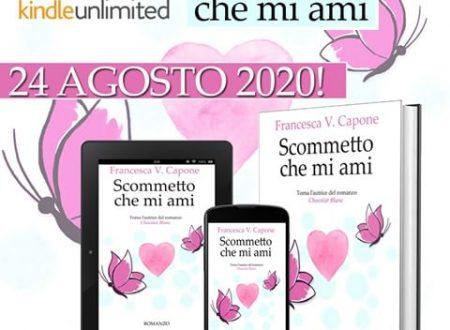 Nuovo romanzo per Francesca V. Capone – cover reveal di 'Scommetto che mi ami'