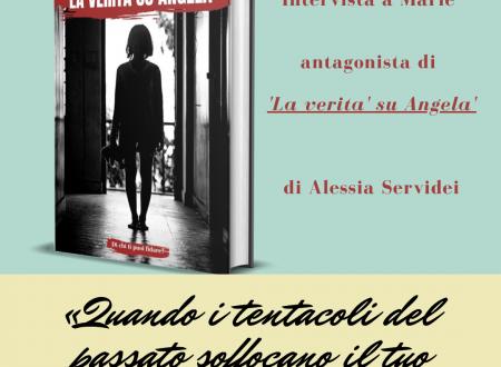 Intervista a Marie – antagonista de 'La verità su Angela' di Alessia Servidei