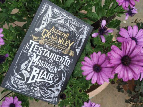 'Il testamento di Magdalen Blair' di Aleister Crowley (ABEditore) – recensione