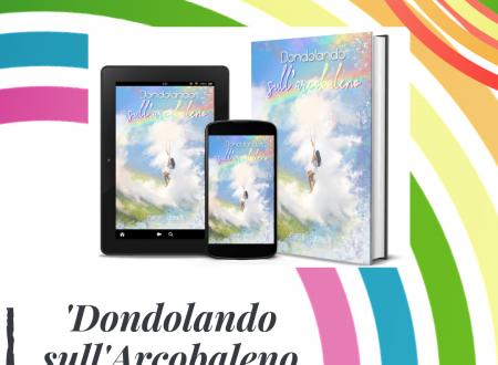 'Dondolando sull'arcobaleno' di Greta Guerrieri – segnalazione