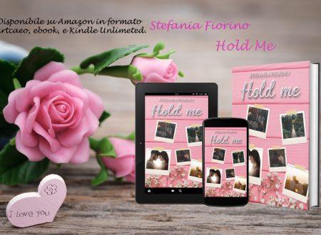 'Hold me' di Stefania Fiorino – segnalazione