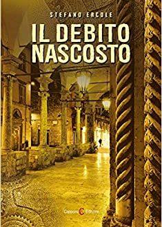 'Il debito nascosto' di Stefano Ercole – segnalazione